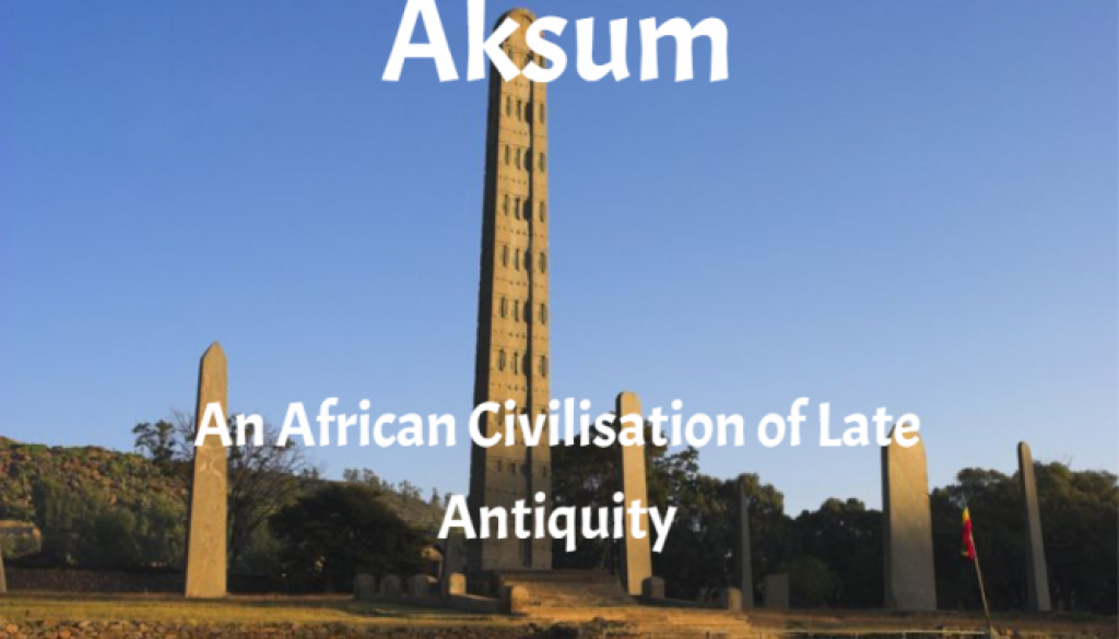 An African Civilisation of Late Antiquity
